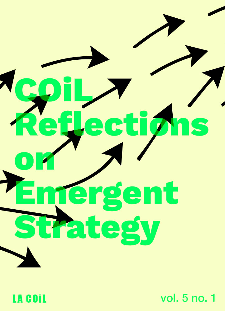 COiL Reflections on Emergent Strategy